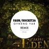 Oyneng Yar - Faun (Rocket26 Remix)