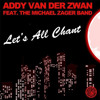 Addy Van Der Zwan, The Michael Zager Band - Let´s All Chant (Tim Royko Remix)