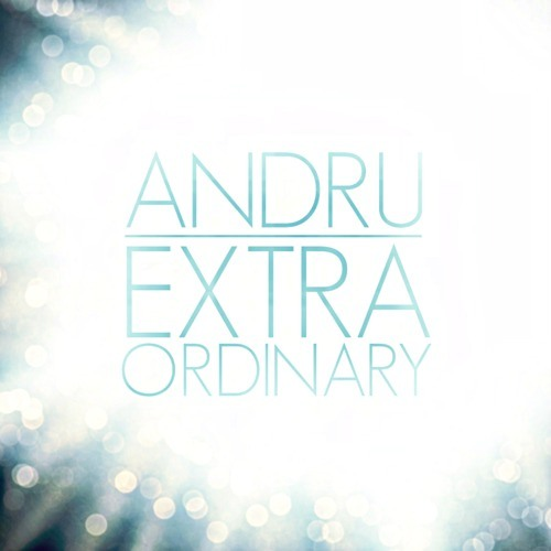 Extra Ordinary by ANDRU