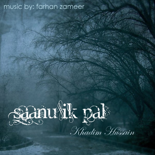 Saanu Ik Pal (Recorded and Produced in 2006)