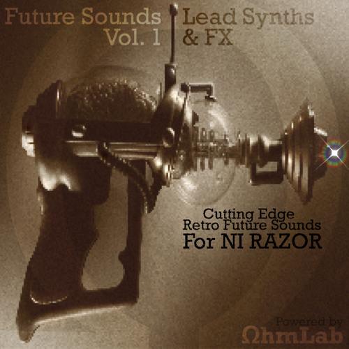 Future Sounds for Razor Vol. 1 - Lead Synths & FX