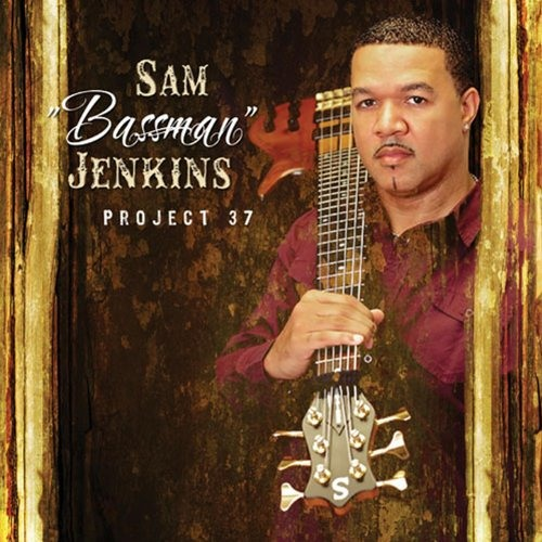 "Sam ""Bassman"" Jenkins : Project 37"
