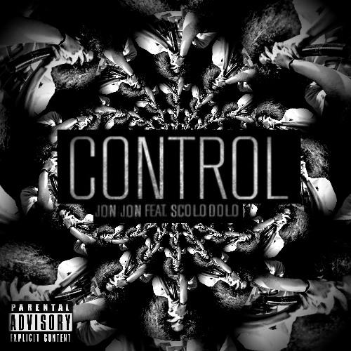 CONTROL - Jon Jon Feat. Scolo Dolo
