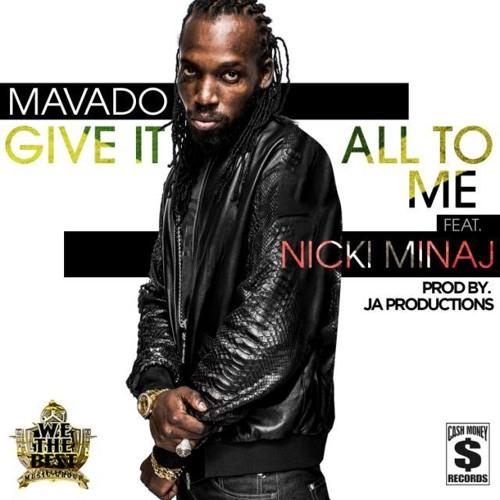 Mavado feat Nicki Minaj Give It All To Me (DUTTY) prod by JA Productions