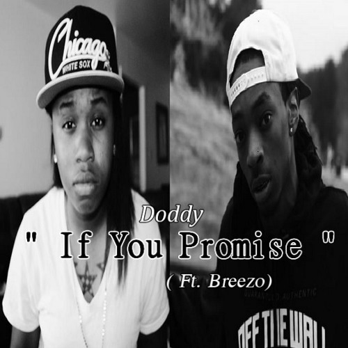 Doddy - If You Promise Ft Breezo