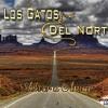 LOS GATOS DEL NORTE EL HABLAR DE MI (VOLVER A AMAR) Portada del disco