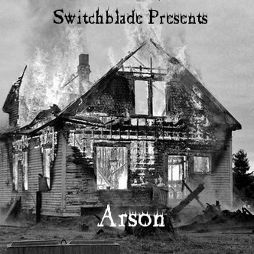Switchblade-Arson