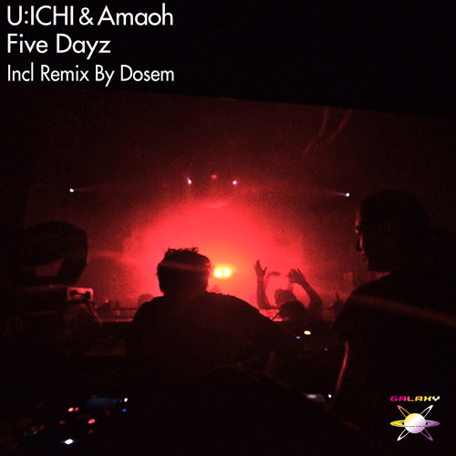 U:ICHI & Amaoh / Five Dayz incl. Dosem Remix - 8th September. 2013