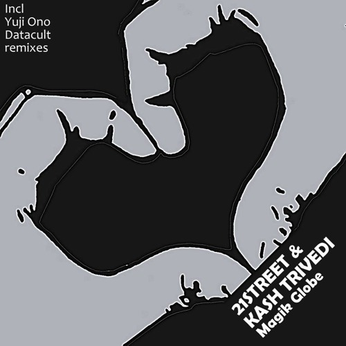 21street & Kash Trivedi - Magik Globe (Datacult Remix)