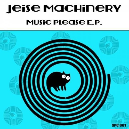 JEISE MACHINERY - MUSIC PLEASE EP PREVIEW