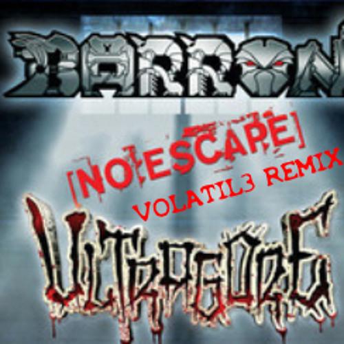 Barron - No Escape (Volatil3 Remix)