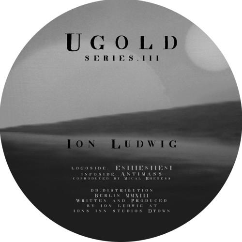 ugold series III B ION LUDWIG -Antimass