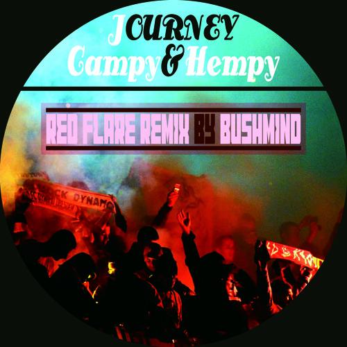 Campanella & Toshi Mamushi / Journey ( Red Flare Remix )