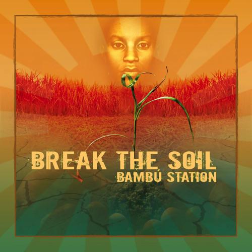 Bambú Station - Chance To Grow (Reemah)