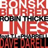 Dave Darell & Robin Thicke feat. T.I. + Pharrell - Blurski