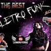 ABERTURA - CD THE - BEST - ELETRO - FUNK VOL - 02 BY  DJ LEANDRO FERRAZ