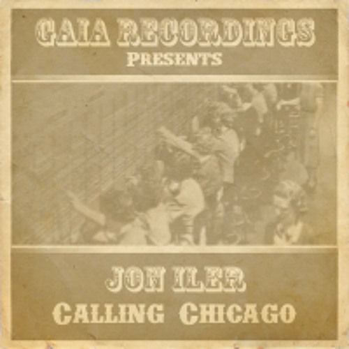 Jon Iler - Calling Chicago (Original Mix)