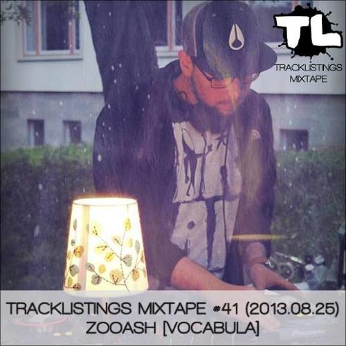 Tracklistings Mixtape #041 (2013.08.25) : Zooash [Vocabula]