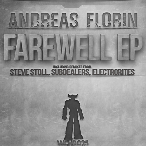 Andreas Florin - Farwell (Steve Stoll Remix)