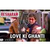 Love Ki Ghanti Full Song Besharam [2013]