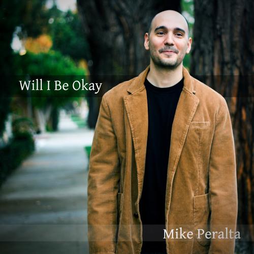 Will I Be Okay