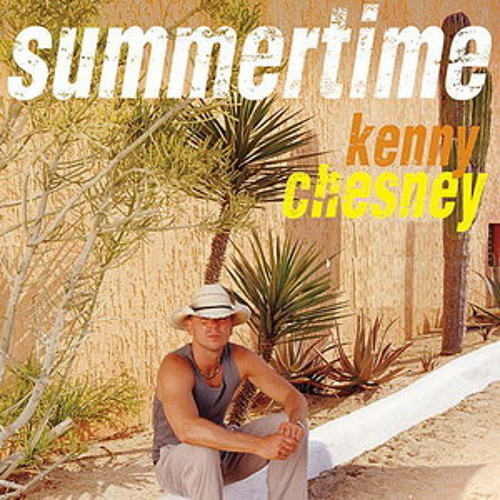 Kenny Chesney - Summertime [Big Dad Production's Mix]