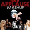 Download Applause MASHUP w/ Lady Gaga + Madonna + Usher + Ellie Goulding + like everyone else Mp3