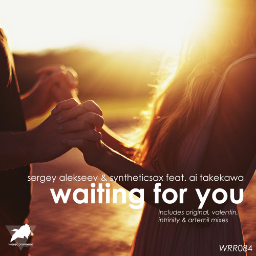 Sergey Alekseev & Syntheticsax feat. Ai Takekawa - Waiting For You (Artemil Remix) [WRR084]