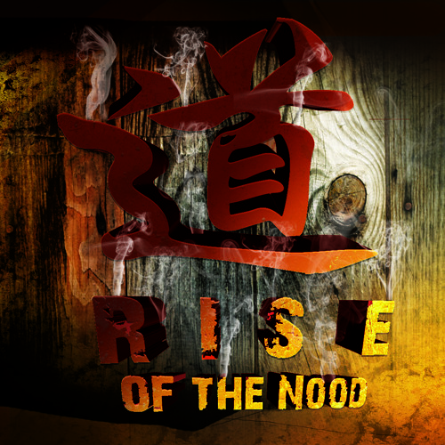 Rise Of The Nood (FREE DL)