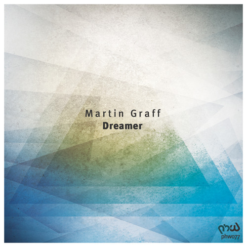 Martin Graff - Dreamer (Original Mix)