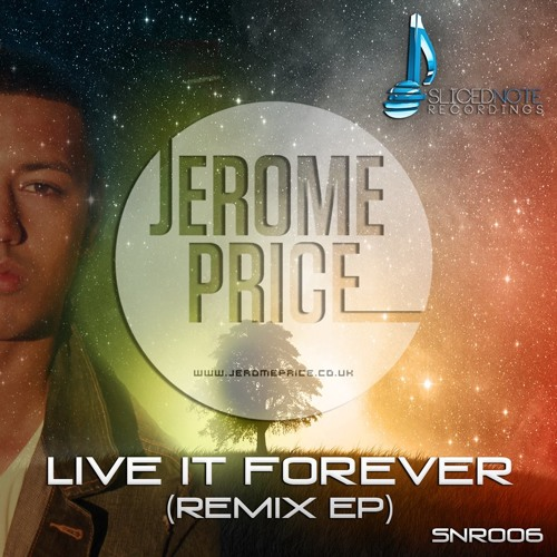 Jerome Price - Live It Forever - Deep House Mix (Out 16th September 2013)