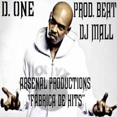 D.One - Unstoppable - Feat. Sticky Fingaz (Prod. Beat DJ Mall)