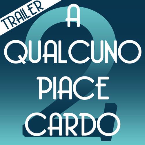 A qualcuno piace Cardo/Trailer della seconda puntata