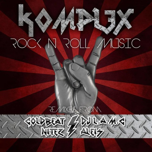 K0MPL3X - Rock'n Roll Music (Aleis Remix) [EHTRAXX] OUT 7th OCTOBER! 'Click buy for pre-order'
