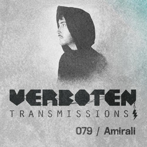 Amirali - Verboten Transmissions - 16.08.13