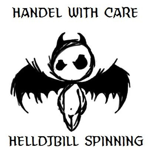 HANDLE WITH CARE - HELLDJBILL