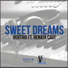 Sweet Dreams (FREE) - Vertigo Ft. Renata Cast