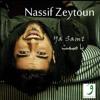 Nassif Zeytoun - Sabrak Alaya / ناصيف زيتون - صبرك علي