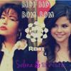Selena & Selena Gomez - Bidi Bidi Bom Bom (Hunix Remix)