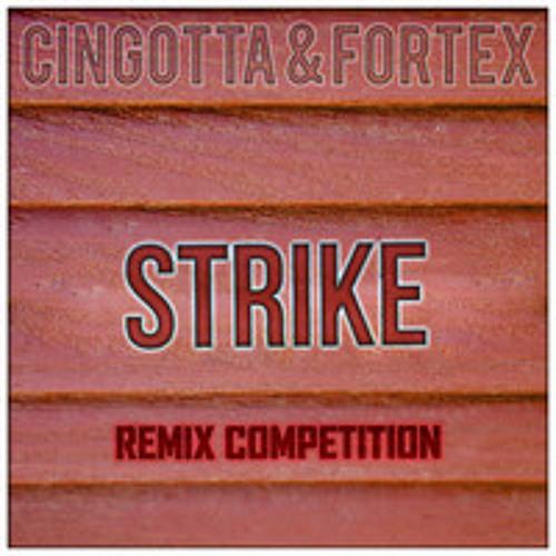 Cingotta & Fortex - Strike(Joe My God Remix)