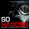 So Harder ft. Godzilla, One & Albino Fulani