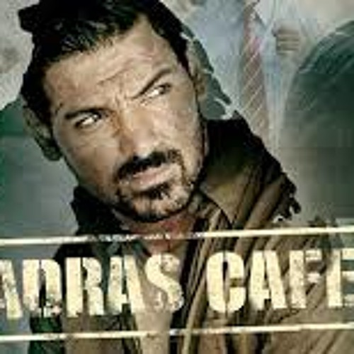 FILM REVIEW  MADRAS CAFE by BHAWANA SOMAAYA
