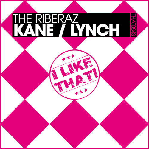 The Riberaz - Lynch (Original Mix) PREVIEW