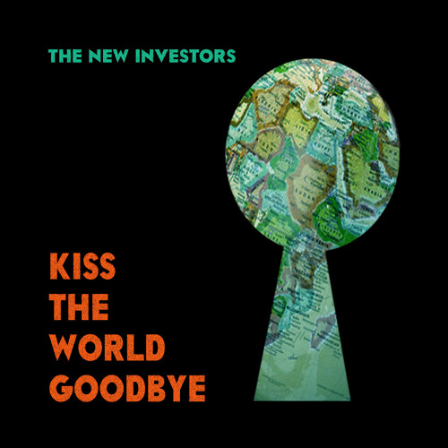 Kiss The World Goodbye