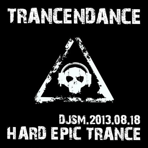 Trancendance - Aug 18 - Hard Epic Trance