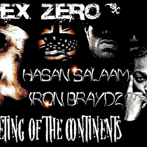 Apex Zero - A Meeting Of The Continents ft Hasan Salaam & Iron Braydz (prod By DJ Fortune)