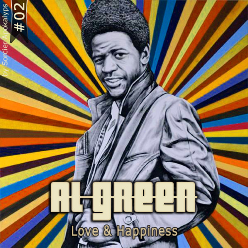 Al Green #02 - Love & Happiness (free download in description)