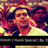 Chandi Ki Dalpar  ( Dahi Handi Dhamal ) By  Dj Sujit