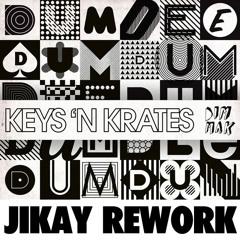 Keys N Krates - Dum Dee Dum (JiKay Remix)