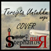 Tercipta Untukku (Ungu) cover @StephanusRian